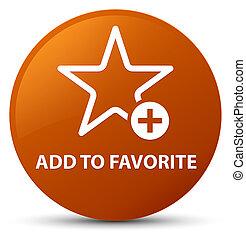 Add to favorite brown round button