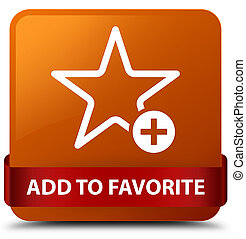 Add to favorite brown square button red ribbon in middle