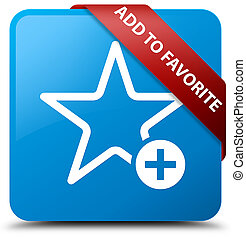 Add to favorite cyan blue square button red ribbon in corner