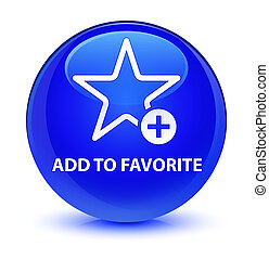 Add to favorite glassy blue round button