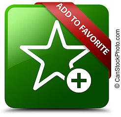 Add to favorite green square button red ribbon in corner