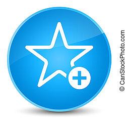 Add to favorite icon elegant cyan blue round button