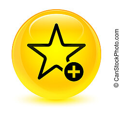 Add to favorite icon glassy yellow round button