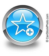 Add to favorite icon glossy cyan blue round button