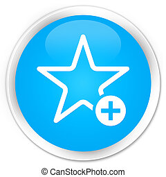Add to favorite icon premium cyan blue round button