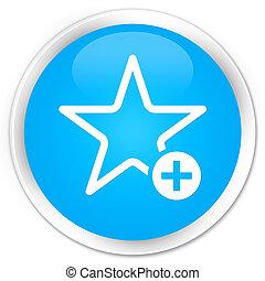 Add to favorite icon premium cyan blue round button