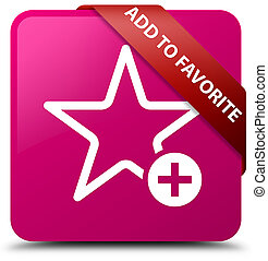 Add to favorite pink square button red ribbon in corner