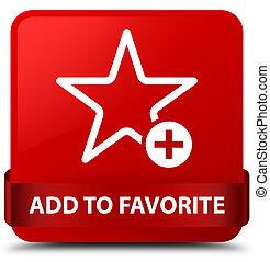 Add to favorite red square button red ribbon in middle