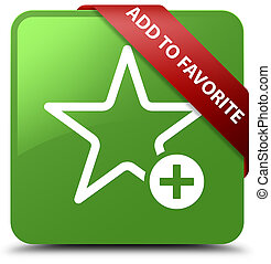 Add to favorite soft green square button red ribbon in corner