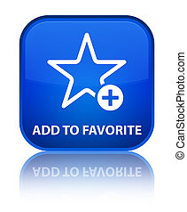 Add to favorite special blue square button