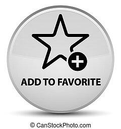 Add to favorite special white round button