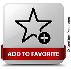 Add to favorite white square button red ribbon in middle