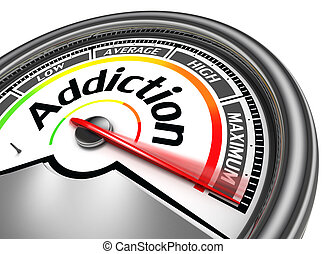 addiction conceptual meter indicate maximum, isolated on...