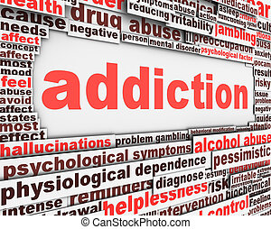 Addiction message design. Substance or drug dependence...