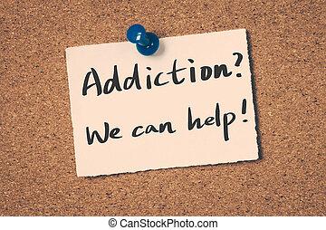 addiction?, nosotros, lata, help!