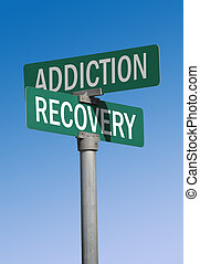addiction, recovery sign - addiction, recovery street sign,...