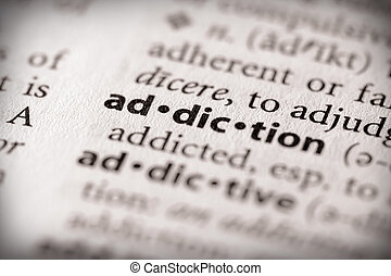 "Addiction - Selective focus on the word \""addiction\\\""...."