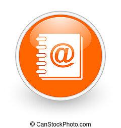 address book orange circle glossy web icon on white background