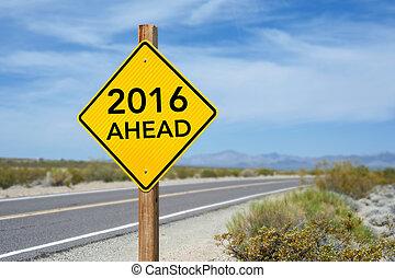adelante, señal, año, nuevo, 2016, camino