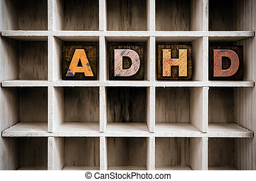 ADHD Concept Wooden Letterpress Type in Draw