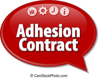 Adhesion Contract Business term speech bubble illustration