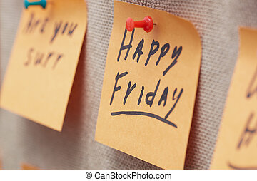 Happy Friday - Adhesive note with Happy Friday text on a...