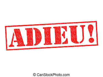 ADIEU! Rubber Stamp over a white background.