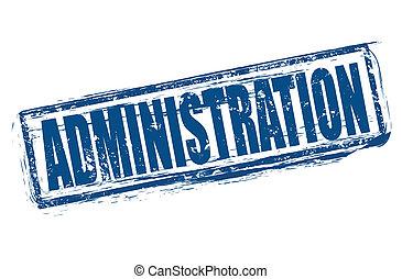 administration grunge stamp whit on vector illustration