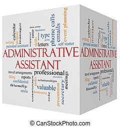 Administrative Assistant 3D cube Word Cloud Concept with great terms such as professional, secretary, executive and more.