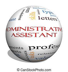 Administrative Assistant 3D sphere Word Cloud Concept