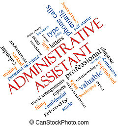 Administrative Assistant Word Cloud Concept angled with great terms such as professional, secretary, executive and more.