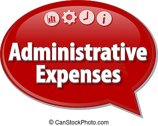 Administrative Expenses Business term speech bubble...