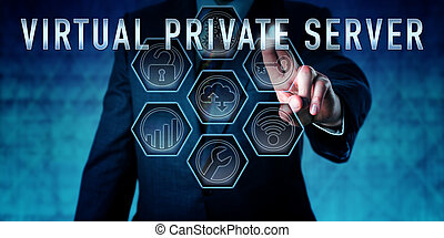 Administrator Pressing VIRTUAL PRIVATE SERVER -...