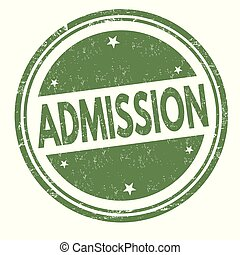 Admission sign or stamp on white background, vector...
