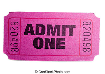 Admit one ticket - A pink admit one ticket isolated ona ...
