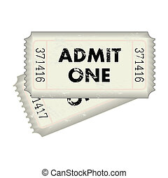 Admit One Ticket - Image of an admit one ticket isolated on...
