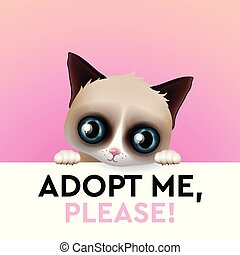 Adopt me, cute cartoon character, help animal concept, pet adoption, vector image.