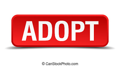 Adopt red three-dimensional square button isolated on white background