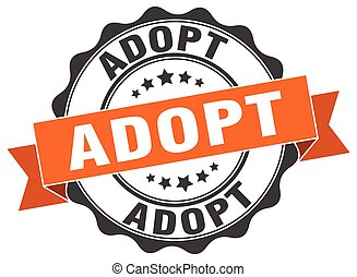 adopt stamp. sign. seal
