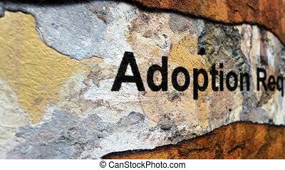 Adoption request grunge concept