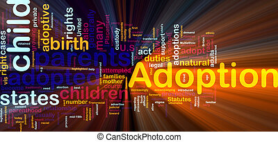 Adoption word cloud glowing - Word cloud concept...