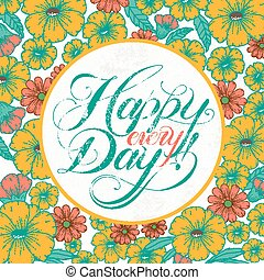 adorable Happy every day calligraphy design with flowers