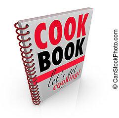 adquira, cozinhar, limite, espiral, deixe-nos, livro, cozinheiro, cookbook