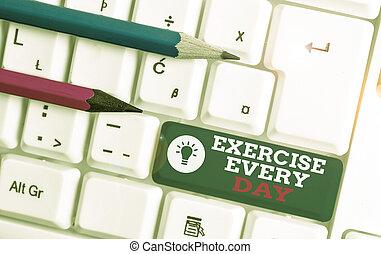 adquira, teclado, papel cópia, movimento, conceitual, corporal, cada, foto, branca, acima, day., energeticamente, mostrando, ajustar, exercício, vazio, saudável, space., nota, texto, tecla, fundo, pc, sinal, ordem