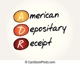 ADR - American Depositary Receipt acronym, business concept...