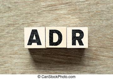adr, lettre, (abbreviation, drogue, adverse, bois, fond, mot, reaction), bloc