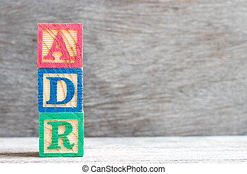 adr, lettre, couleur, (abbreviation, drogue, adverse, bois, fond, mot, reaction), bloc