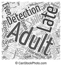 Adult Dyslexia Late Diagnosis Is There Still Hope Word Cloud Concept