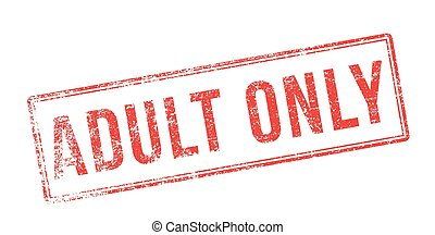 Adult Only red rubber stamp on white