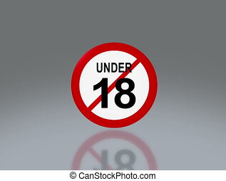 adult sign under 18 sign 4K - the notice of 18 adult sign...